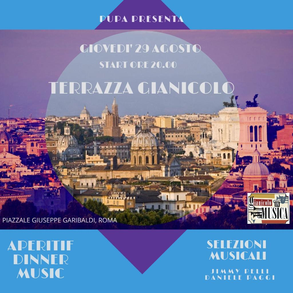Terrazza Gianicolo Giovedì 29 Agosto Aperitvo Disco Sotto Le