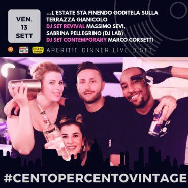 Terrazza Gianicolo venerdì 13 settembre Ape&Disco 100x100 Vintage