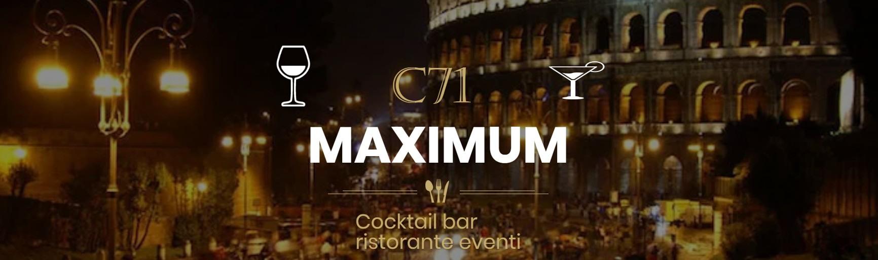 C71 MAXIMUM ROMA Circo Massimo   Aperitiv&Club