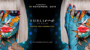 La Villa Sublime venerdì 15 novembre 2019 Aperitivo Discoteca