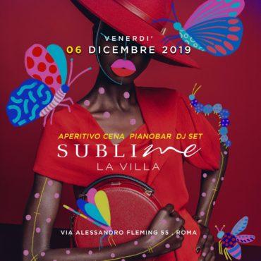 La Villa Sublime venerdì 6 dicembre 2019 Aperitivo Discoteca Collina Fleming