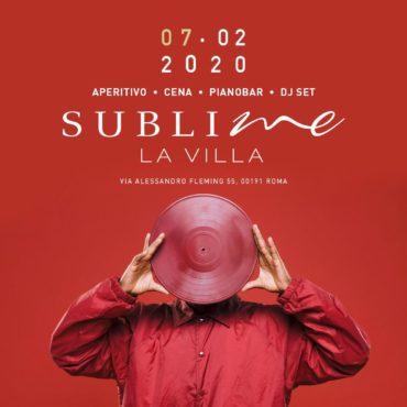 Sublime La Villa venerdì 7 Febbraio: Aperitivo Che Canta e Discoteca