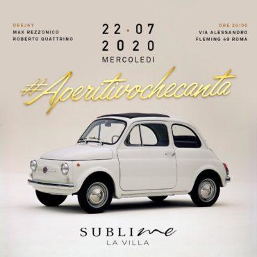 Aperitivo che canta mercoledì 22 Luglio 2020 @ La Villa Sublime Roma