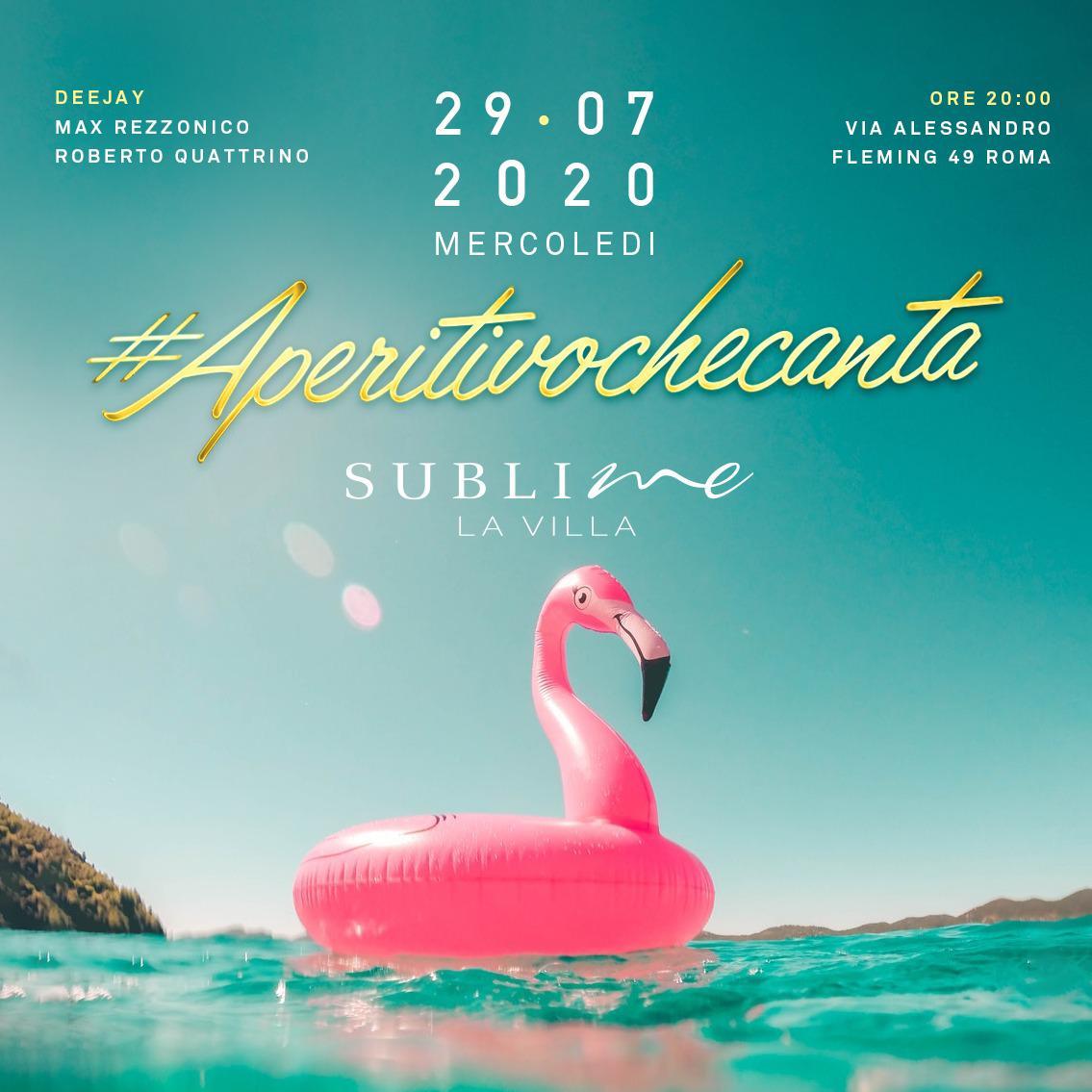 Aperitivo che canta mercoledì 29 Luglio 2020 @ La Villa Sublime Roma