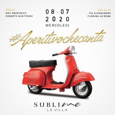 Aperitivo che canta mercoledì 8 Luglio 2020 @ La Villa Sublime Roma