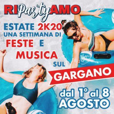 RIpartyAMO in vacanza ESTATE 2020 Feste e musica sul Gargano 1-8 Agosto