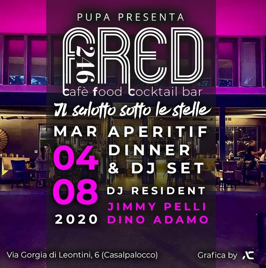 Fred246 martedì 4 agosto 2020: Aperitivo e Djset a Casal Palocco