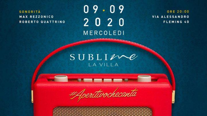 Aperitivo che canta mercoledì 9 settembre La Villa Sublime Roma