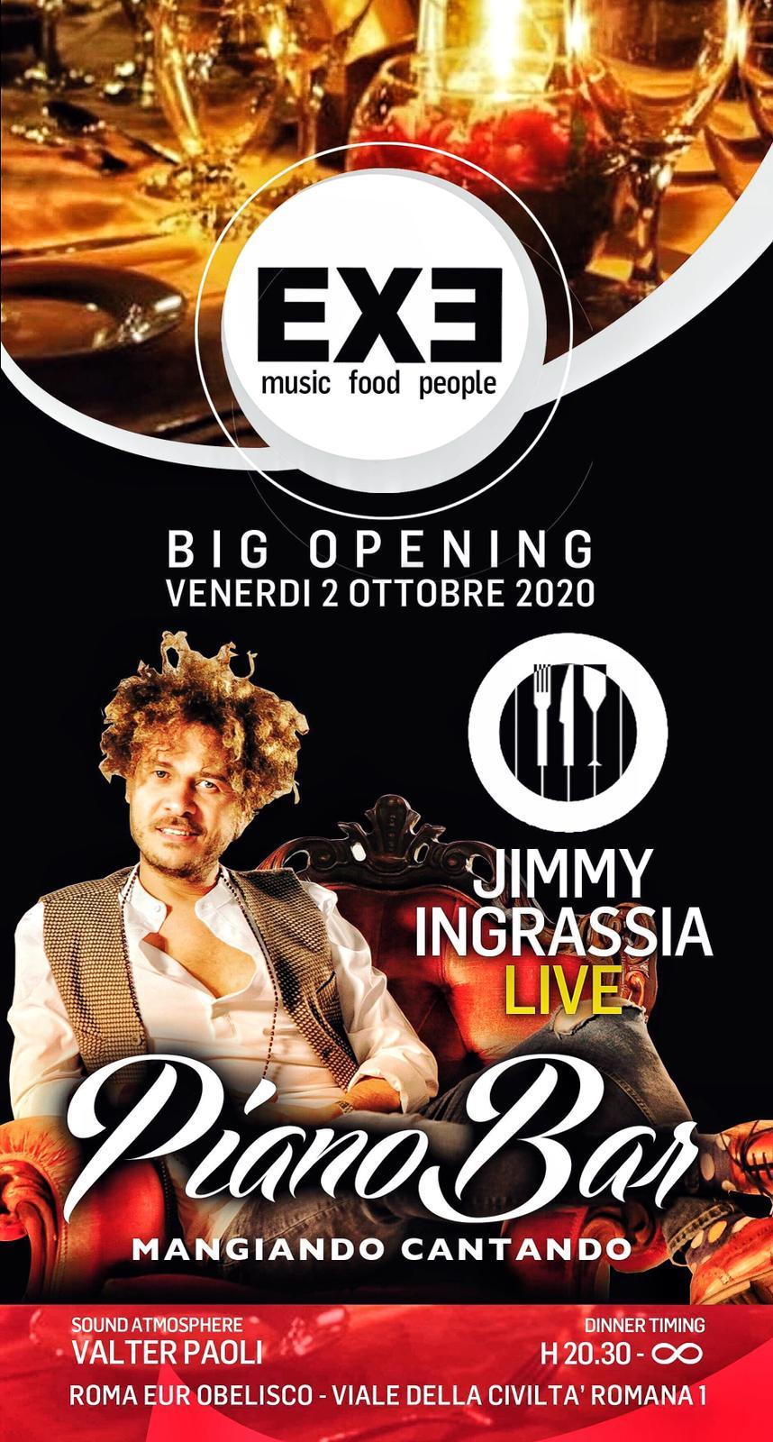 BIG OPENING Exe Eur venerdì 2 ottobre 2020 Dinner + Piano Bar