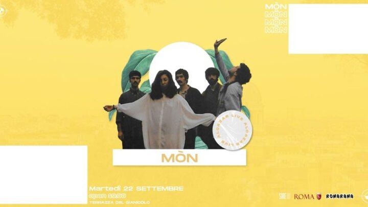 Mòn at Terrazza Gianicolo martedì 22 settembre 2020