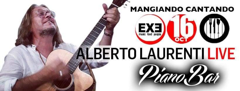 Exe Eur venerdì 16 Ottobre 2020 Mangiando Cantando A.Laurenti Live