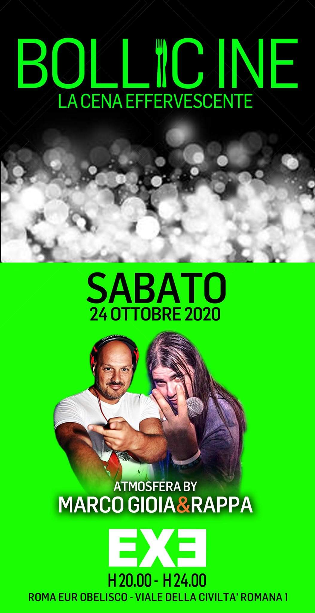 Exe sabato 24 ottobre 2020. Cena Spettacolo Atmosfera Marco Gioia + Rappa