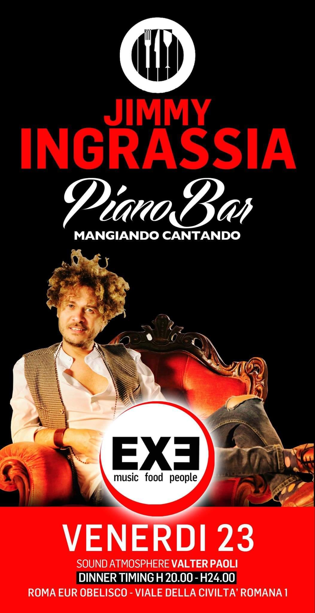 Exe venerdì 23 ottobre 2020 Cena Spettacolo e piano bar Jimmy Ingrassia