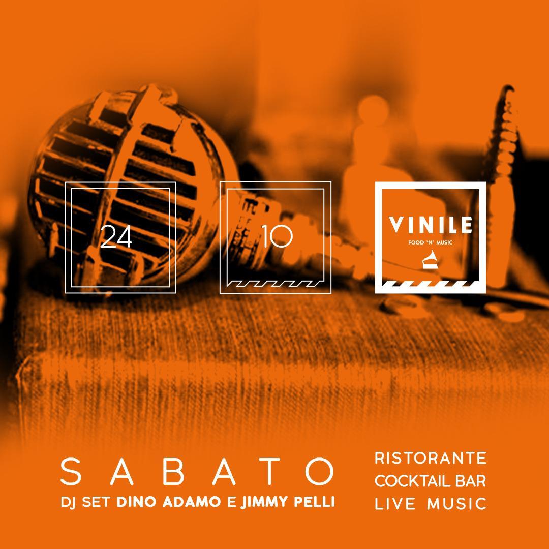 Vinile sabato 24 ottobre 2020 Aperitif & glamour dinner Dj set Dino Adamo & Jimmy Pelli