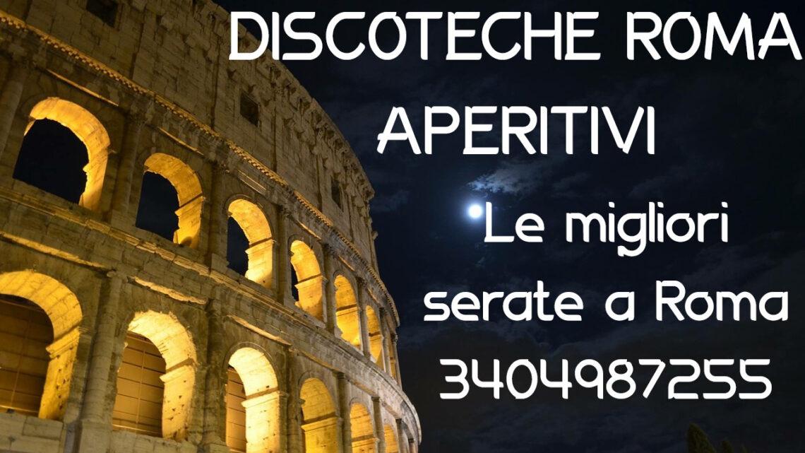 Discoteche e Aperitivi a Roma: Le migliori location della capitale
