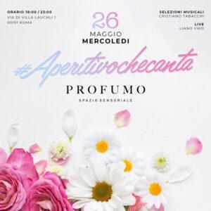 Aperitivo Profumo Roma mercoledì 26 maggio 2021 Spazio Sensoriale