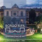 Locale Borgo Ripa Trastevere Roma Aperitivo Live Dj Set | Prenota ora