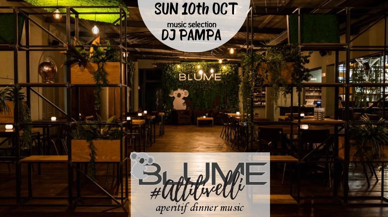 Blume Lounge Roma 10 ottobre Aperitivo Cena Pampa dj