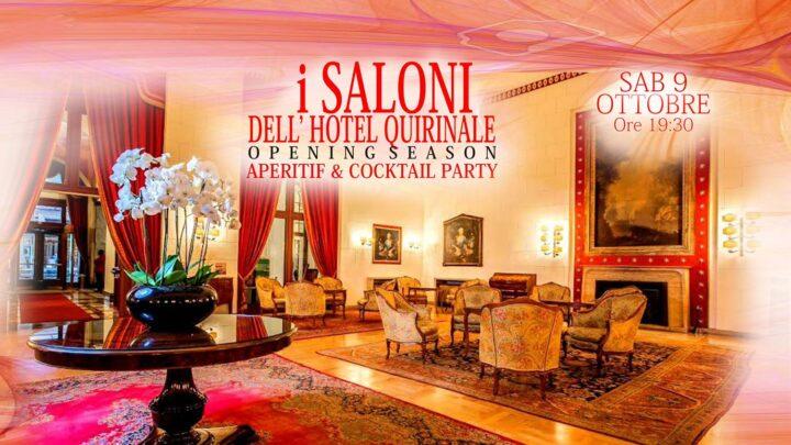 I Saloni dell'hotel Quirinale Aperitivo e Party sabato 9 ottobre 2021